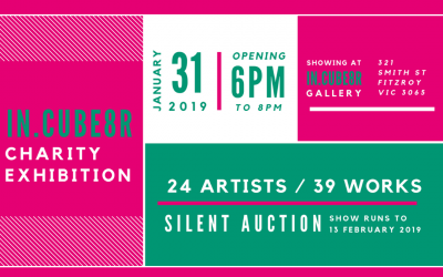2019 CHARITY FUNDRAISER, 31 JANUARY – 13 FEBRUARY 2019 @ IN.CUBE8R GALLERY